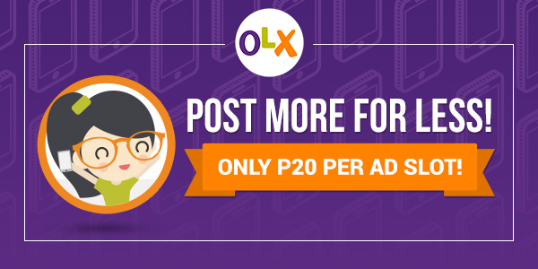 Post more for less! Only P20 per ad slot!